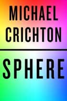 Sphere ebook by Michael Crichton