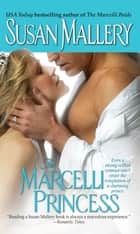 The Marcelli Princess ebook by Susan Mallery