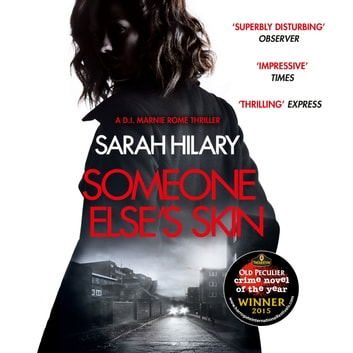 Someone Else's Skin (D.I. Marnie Rome 1): Winner of the Crime Novel of the Year - (DI Marnie Rome) audiobook by Sarah Hilary