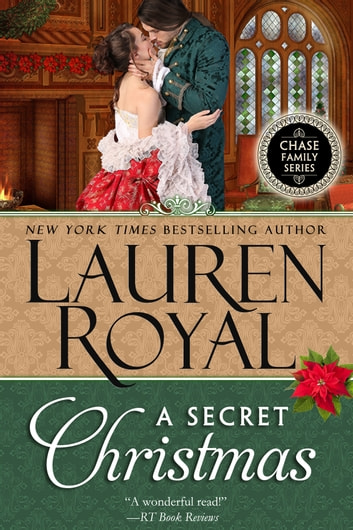 A Secret Christmas (Chase Family Series, Book 8) ebook by Lauren Royal