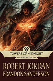 Towers of Midnight ebook by Robert Jordan, Brandon Sanderson