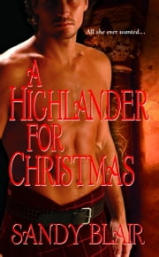 A Highlander For Christmas ebook by Sandy Blair