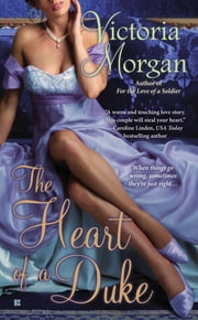 The Heart of a Duke ebook by Victoria Morgan