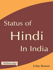 Status of Hindi in India ebook by Uday Kumar