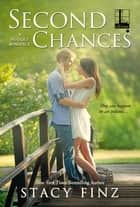 Second Chances eBook by Stacy Finz