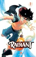 Radiant - Tome 1 ebook by Tony Valente, Tony Valente