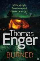 Burned ebook by Thomas Enger