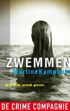 Zwemmen ebook by Martine Kamphuis