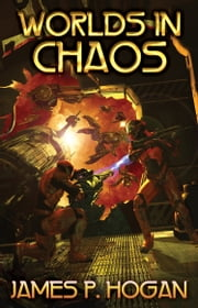 Worlds in Chaos ebook by James P. Hogan