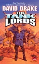 The Tank Lords ebook by David Drake