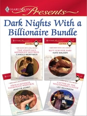 Dark Nights With a Billionaire Bundle - The Venetian's Midnight Mistress\Kept for Her Baby\Proud Revenge, Passionate Wedlock\Captive in the Millionaire's Castle ebook by Carole Mortimer,Kate Walker,Janette Kenny,Lee Wilkinson
