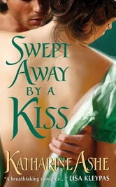 Swept Away By a Kiss ebook by Katharine Ashe