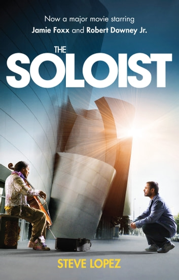 The Soloist ebook by Steve Lopez