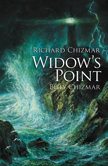 Widow's Point ebook by Richard Chizmar,Billy Chizmar