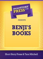 Benji's Book ebook by Short Story Press