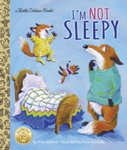 I'm Not Sleepy ebook by Trish Holland,Anne Kennedy