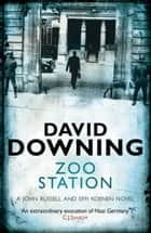 Zoo Station ebook by David Downing