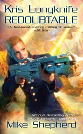 Kris Longknife: Redoubtable ebook by Mike Shepherd