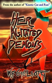 Her Agitated Demons