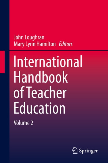 International Handbook of Teacher Education - Volume 2 ebook by