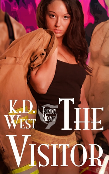 The Visitor: a Friendly FMM Ménage Tale (MMF Bisexual Threesome — Firefighters) ebook by K.D. West