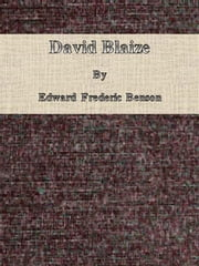 David Blaize ebook by Edward Frederic Benson