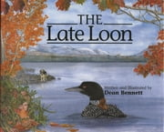 The Late Loon ebook by Dean Bennett