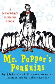 Mr. Popper's Penguins ebook by Richard Atwater, Florence Atwater, Robert Lawson