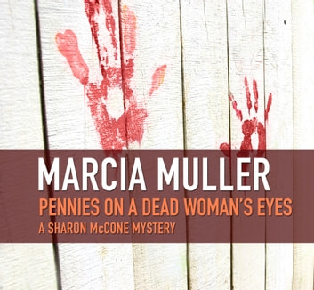 Pennies on a Dead Woman's Eyes ebook by Marcia Muller