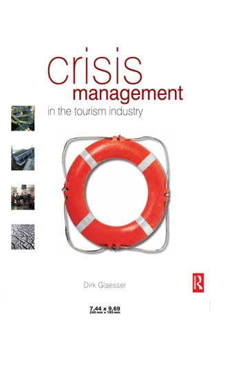 crisis situation management in hospitality sector Destination governance and a strategic approach to crisis management  destination governance and a strategic approach to crisis management in tourism hospitality.