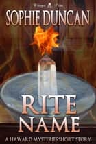 Rite Name ebook by Sophie Duncan