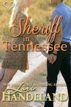 A Sheriff in Tennessee - A Contemporary Beauty and the Beast Romance Luchettis Series Prequel ebook by