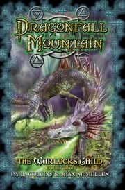 Dragonfall Mountain ebook by Paul Collins,Sean McMullen