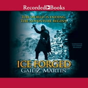 Ice Forged audiobook by Gail Z. Martin