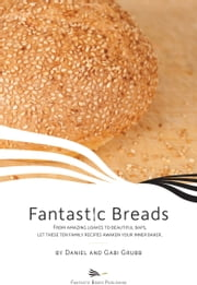 Fantastic Breads ebook by Gabi Grubb