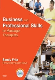 Business and Professional Skills for Massage Therapists ebook by Sandy Fritz