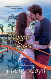 Tropical Spice ebook by Sandy Loyd