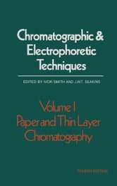 Paper and Thin Layer Chromatography ebook by Smith, Ivor