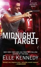 Midnight Target ebook by Elle Kennedy