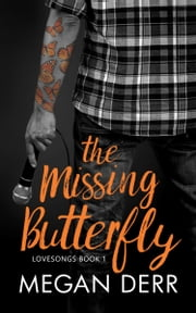 The Missing Butterfly ebook by Megan Derr