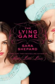 The Lying Game ebook by Sara Shepard