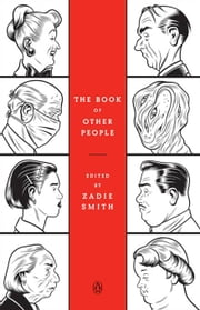 The Book of Other People ebook by Zadie Smith,Zadie Smith