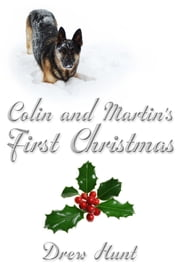 Colin and Martin's First Christmas ebook by Drew Hunt
