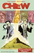 Chew Vol. 2 ebook by John Layman,Rob Guillory