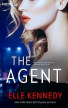 The Agent ebook by Elle Kennedy