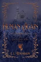 Human Again ebook by E. L. Tenenbaum