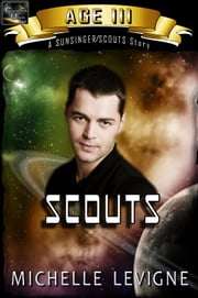 Commonwealth Universe: Age III: Scouts ebook by Michelle Levigne