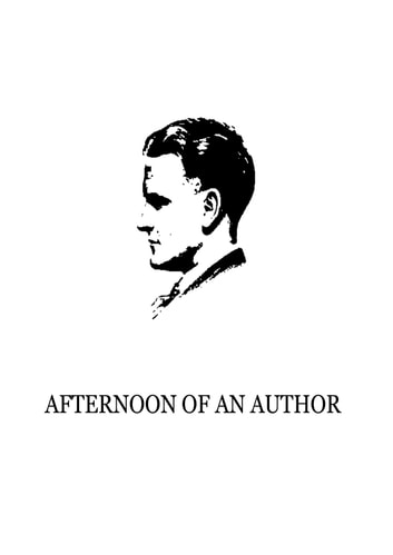 Afternoon Of An Author ebook by F. Scott Fitzgerald