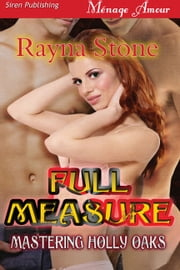 Full Measure ebook by Rayna Stone