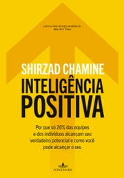 Inteligência Positiva ebook by Kobo.Web.Store.Products.Fields.ContributorFieldViewModel